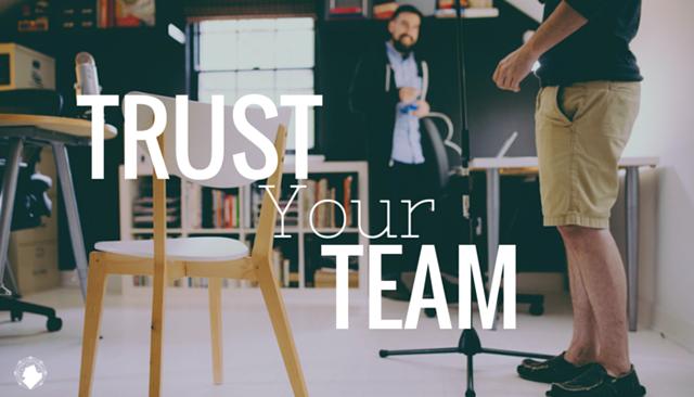 Trust Your Creative Team