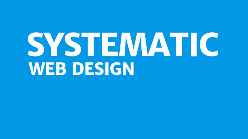 Systematic Web Design