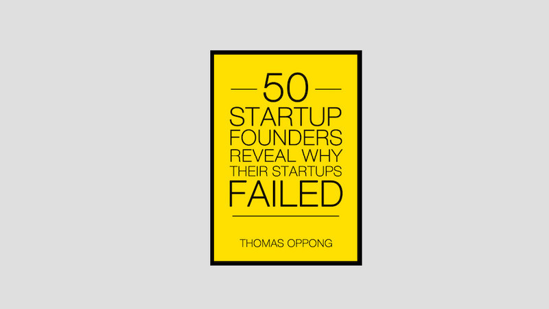 Over 50 Startup Founders Reveal Why Their Startups Failed
