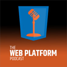 Web Platform Podcast