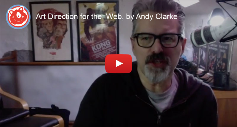 Andy Clarke is running a webinar on Art Direction.
