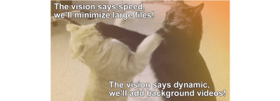 Unlike this photo of fighting cats, code and design goals should be aligned and support the project vision.