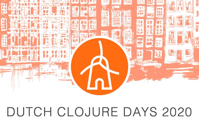 Dutch Clojure Days 2020